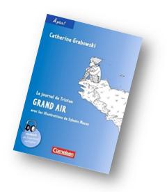 Zum Schreibkompetenzaufbau Mit Le Journal De Tristan Grand Air